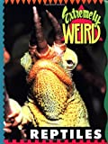 img - for Extremely Weird Reptiles book / textbook / text book