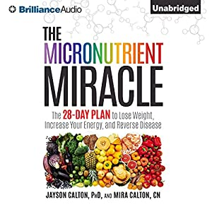 The Micronutrient Miracle Hörbuch