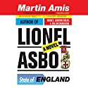 Lionel Asbo: State of England Audiobook by Martin Amis Narrated by Alex Jennings