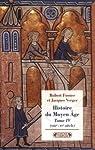 Histoire du Moyen Age. Tome 4 : XIIIe-XVe siècles par Verger