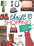 Thrift Shopping: Discovering Bargains and Hidden Treasures (Nonfiction - Young Adult)