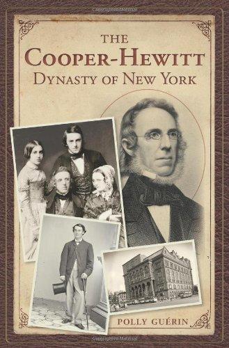 Download The Cooper-Hewitt Dynasty of New York pdf epub