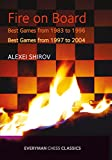 Fire On Board: Best Games From 1983-2004-Alexei Shirov