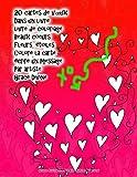 20 cartes de voeux dans un livre livre de coloriage beaux coeurs fleurs ?toiles colore la carte ?crire un message par artiste grace divine french edition