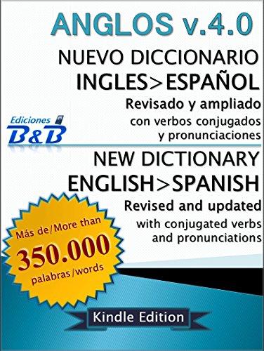 Nuevo Diccionario Inglés-Español ANGLOS v.4.0 de Ediciones B.B.
