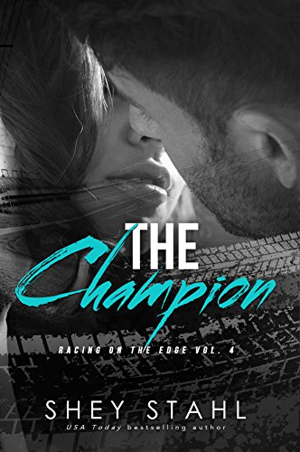 The Champion (Racing on the Edge Book 4)