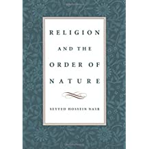 Religion and the Order of Nature: The 1994 Cadbury Lectures