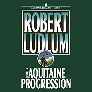 The Aquitaine Progression Audiobook