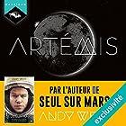 Artémis   Livre audio Auteur(s) : Andy Weir Narrateur(s) : Manon Jomain