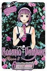 Rosario+Vampire: Season II, Vol. 6 (6) Paperback