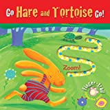 Go Hare and Tortoise Go!: Finger-trail Animal Tales (Finger-Trail Tales)