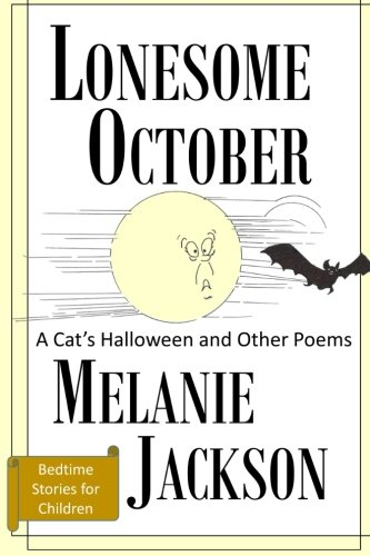 Lonesome October: A Cat's Halloween & Other Poems -