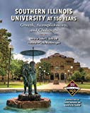 img - for Southern Illinois University at 150 Years: Growth, Accomplishments, and Challenges book / textbook / text book