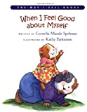 When I Feel Good about Myself (Way I Feel Books)