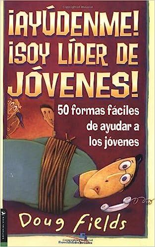 50 Formas Faciles de Ayudar a Los Jovenes Biblioteca de Ideas de Especialidades Juveniles: Amazon.es: Doug Fields: Libros