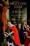 Meeting God on the Cross, Arnfridur Gudmundsdottir, 0195397967