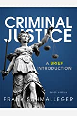 Criminal Justice: A Brief Introduction (10th Edition) Paperback