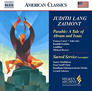 Judith Lang Zaimont: Parable: A Tale of Abram and Isaac (Milken Archive of American Jewish Music)