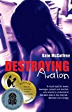 Destroying Avalon, Kate McCaffrey, 1921064579