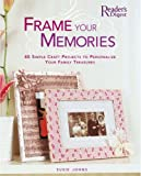 Frame Your Memories, Susie Johns, 0762108614