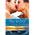 The Rebel (The Millionaire Malones Series Book 3)