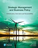 img - for Strategic Management and Business Policy: Globalization, Innovation and Sustainability (15th Edition) book / textbook / text book