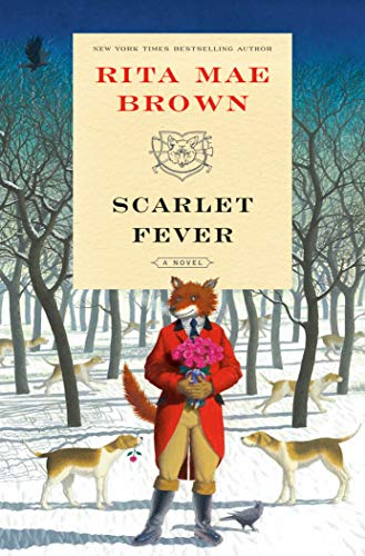 "Scarlet Fever: A Novel (""Sister"" Jane Book 12) by [Brown, Rita Mae]"