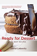 Ready for Dessert: My Best Recipes by David Lebovitz (1-Sep-2011) Hardcover Unknown Binding