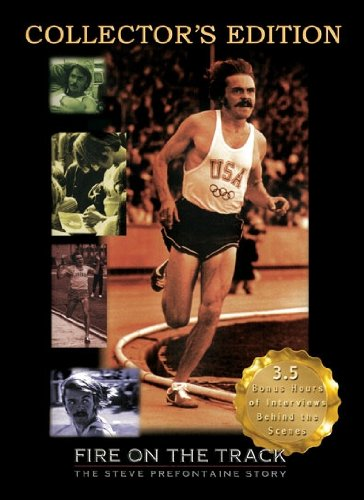 Fire on the Track: The Steve Prefontaine Story by Chambers Productions