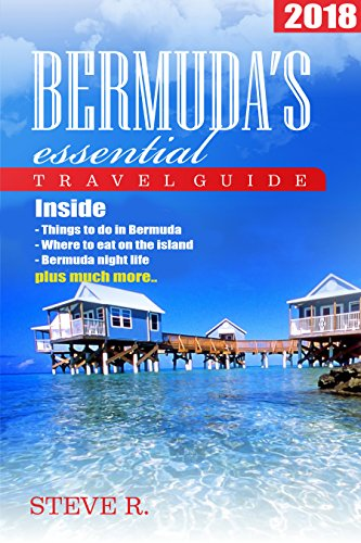Bermuda essential Travel Guide 2018: Essential Guide for Visiting Bermuda: Bermuda books (Best Drinks To Order On A Cruise)