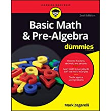 Basic Math and Pre-Algebra For Dummies (For Dummies (Math & Science))