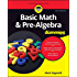 Basic Math and Pre-Algebra For Dummies (For Dummies (Math & Science))