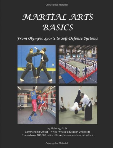 Download Martial Arts Basics: From Olympic Sports to Self-Defense Systems ebook
