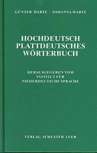 Hochdeutsch-Plattdeutsches Wörterbuch