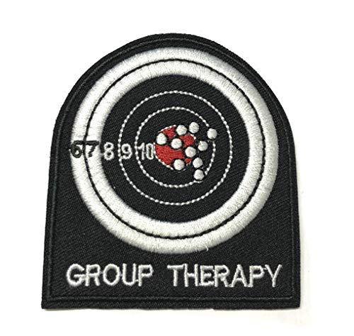 Group Therapy Target Patch Embroidered Iron-on or Sew-on Tactical Patriotism Inspirational Sayings Text Words Humor Comedy Funny Quote Series Emblem Badge DIY Appliques Application Patches
