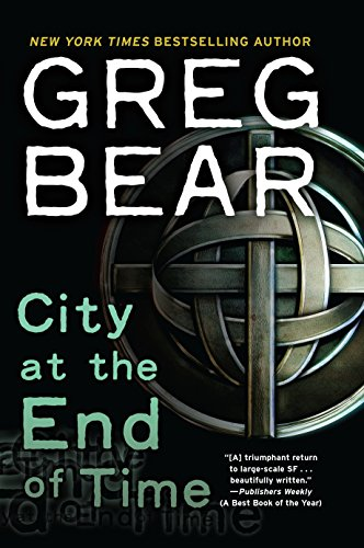 City at the End of Time: A Novel