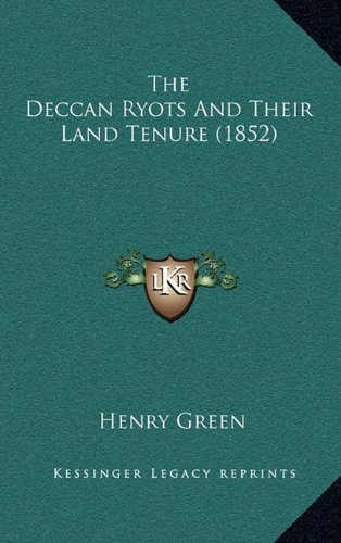 The Deccan Ryots And Their Land Tenure (1852)