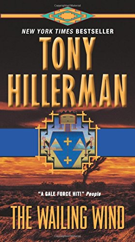 The Wailing Wind by Tony Hillerman (28-Sep-2010) Mass Market Paperback