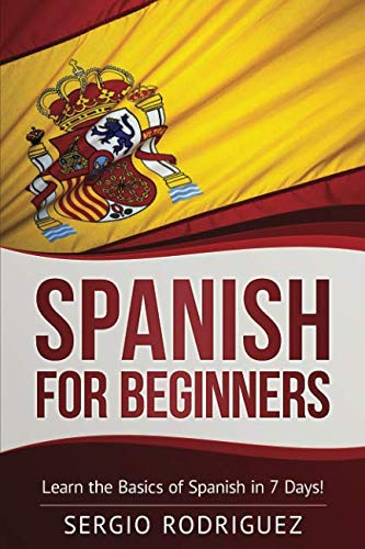 """Do You Want To Learn Spanish in a Easy and Affordable Way?  Welcome to this training for the Kindle edition of the book """"Spanish for Beginners"""". Spanish is the most widely spoken Romance language, with more than 400 million native speakers all over ..."""