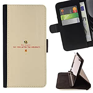 Samsung ALPHA G850 - Dibujo PU billetera de cuero Funda Case Caso de la piel de la bolsa protectora Para (See You After The Holidays)