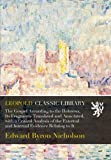 img - for The Gospel According to the Hebrews, Its Fragments Translated and Annotated, with a Critical Analysis of the External and Internal Evidence Relating to It book / textbook / text book