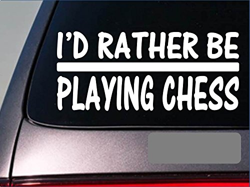 I'D Rather Be Playing Chess *H714* 8 Inch Sticker Decal Pawn Chess Set Marble Decal Vinyl Sticker For Cars, Trucks…