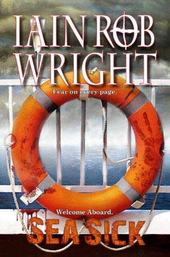 Sea Sick: A Zombie Horror Novel (Ravaged World Trilogy) by [Wright, Iain Rob]