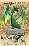 Longbourn: Dragon Entail: A Pride and Prejudice Variation (Jane Austen's Dragons Book 2)