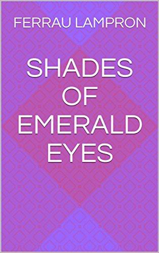 Shades of emerald eyes ()