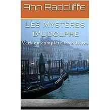 Les Mystères d'Udolphe (Version complète les 6 livres)  (French Edition)