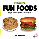Simple Pleasures for Special Seniors, Dan Koffman, 1598587277