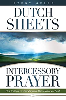 Intercessory Prayer: How Does God Want Us to Pray for ...