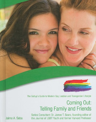 Coming Out: Telling Family and Friends (The Gallup's Guide to Modern Gay, Lesbian, & Transgender Lifestyle) by Brand: Mason Crest