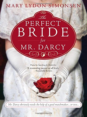 The The Perfect Bride for Mr. Darcy